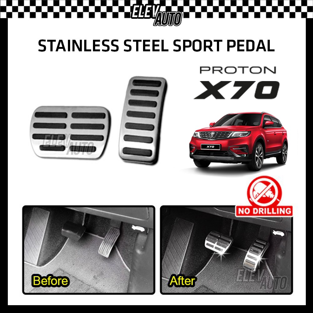 STAINLESS STEEL Sport Pedal with Anti-slip Rubber Proton X70
