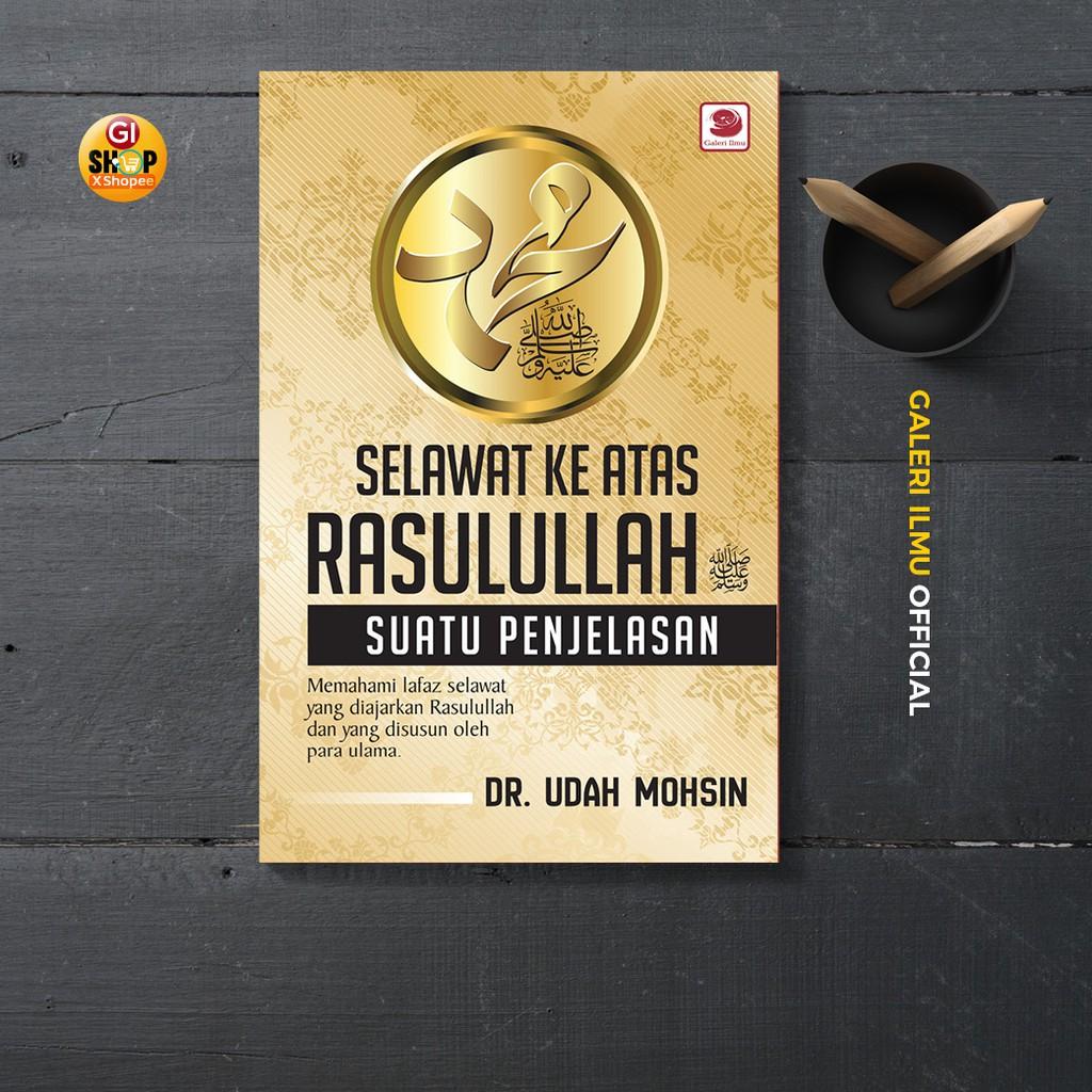 Selawat Ke Atas Rasulullah Saw: Suatu Penjelasan | Dr. Udah Mohsin