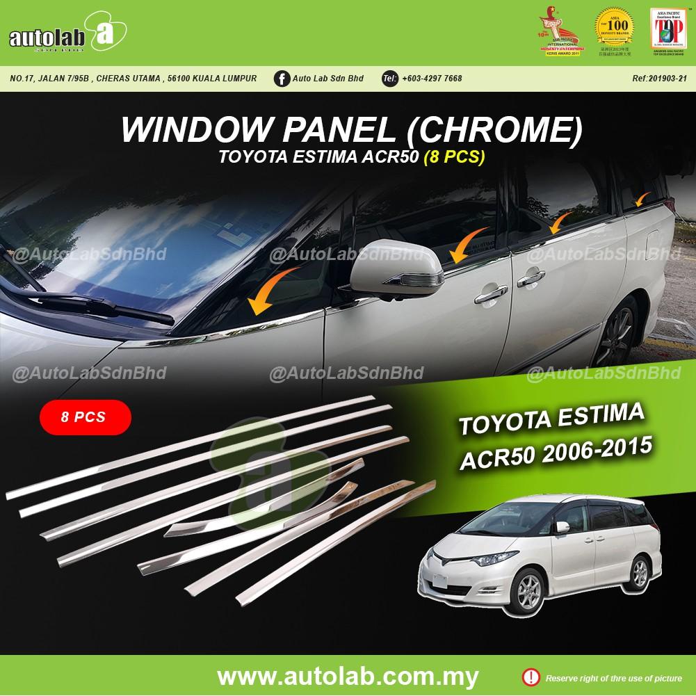 Window Panel Chrome (8pcs) - Toyota Estima ACR50 2006-2015