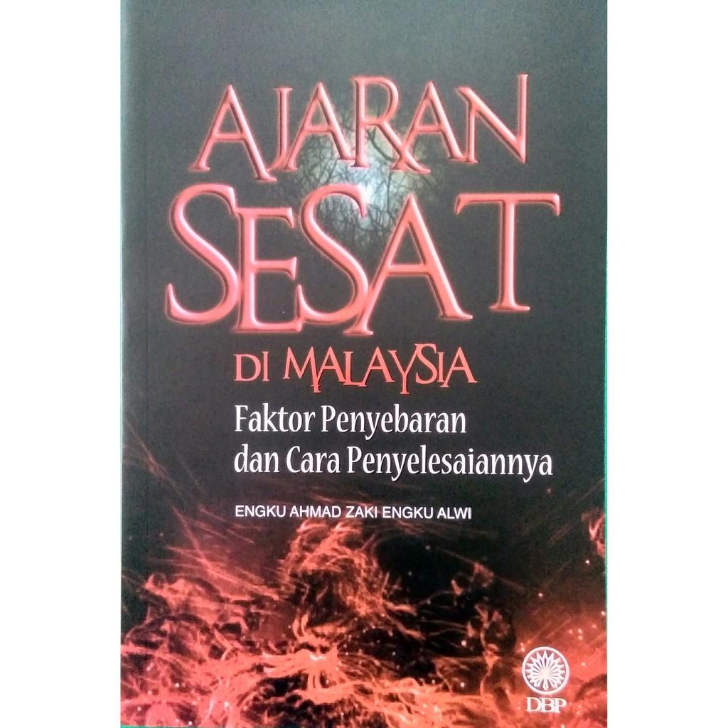 Ajaran Sesat Di Malaysia - Faktor Penyebaran dan cara Penyelesaiannya (DBP)