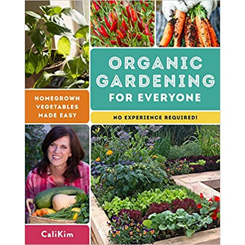 [eBook] Organic Gardening for Everyone: Homegrown Vegetables Made Easy - No Experience Required!