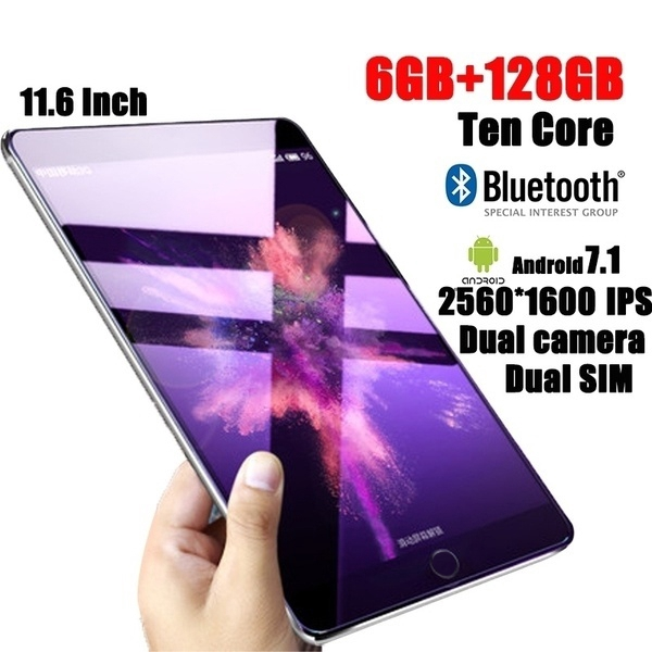 11 6 Inch Ten Core 6G+128G Arge Android 7 1 Tablet PC Dual SIM Dual Camera  Rear 13 0MP IPS Bluetooth 4G WiFi Callphone