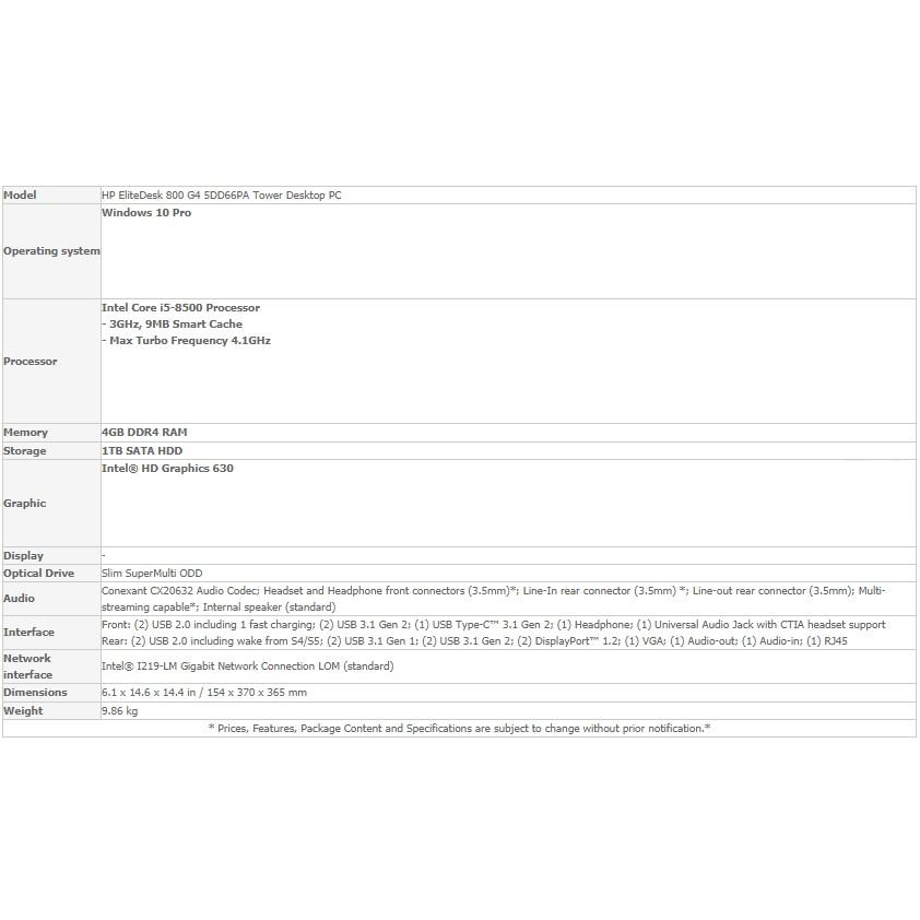 HP ELITEDESK 800 G4 5DD66PA#ARE (I5-8500/4GB/1TB /WIN 10 PRO