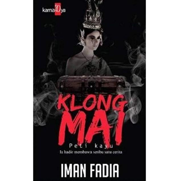 Klong Mai , Author By :Iman Fadia , ISBN : K068674062392