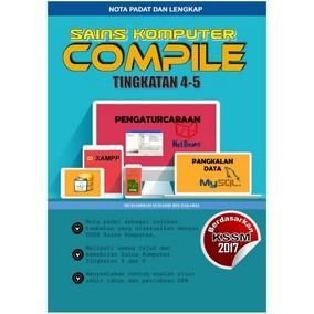 Buku Sk Ting 5 6 Compile Nota Padat Dan Rujukan Sains Komputer Tingkatan 4 5 Spm Shopee Malaysia