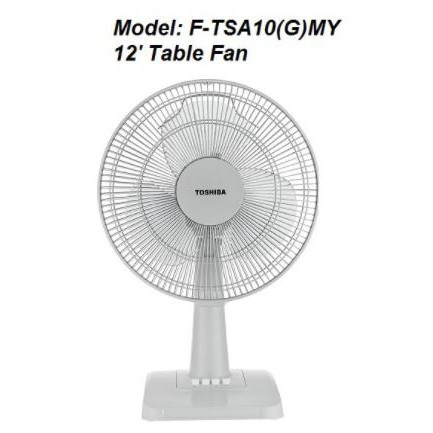"TOSHIBA Table Fan (12"") F-TSA10(G)MY / (16"") F-TSA20(G)MY"
