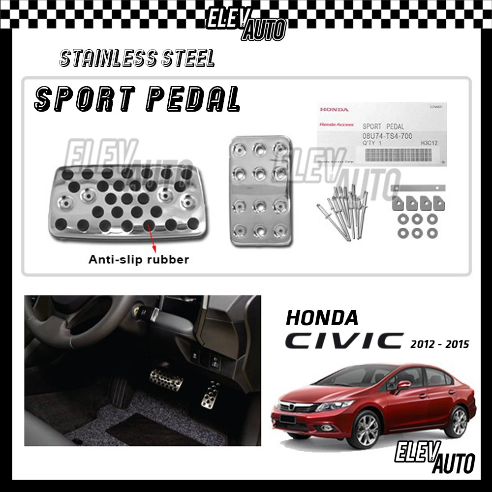 Honda Civic 2012-2015 Stainless Steel Sport Pedal with Anti-slip Rubber
