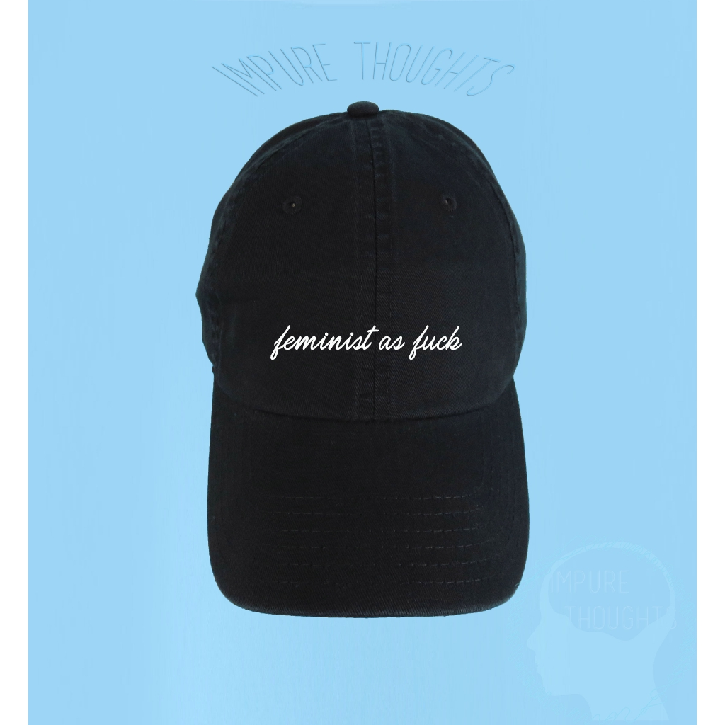 4f724d1b7 FEMINIST AS FUCK Dad Hat Embroidered Black Baseball Cap