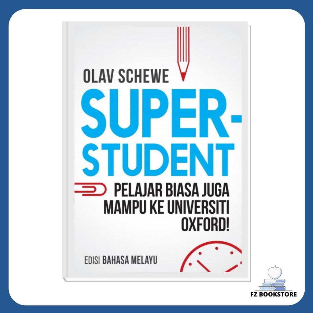 Super Student - Pelajar Biasa Juga Mampu Ke Universiti Oxford! - (Edisi Bahasa Melayu) - Motivasi Pelajar Teknik Belajar