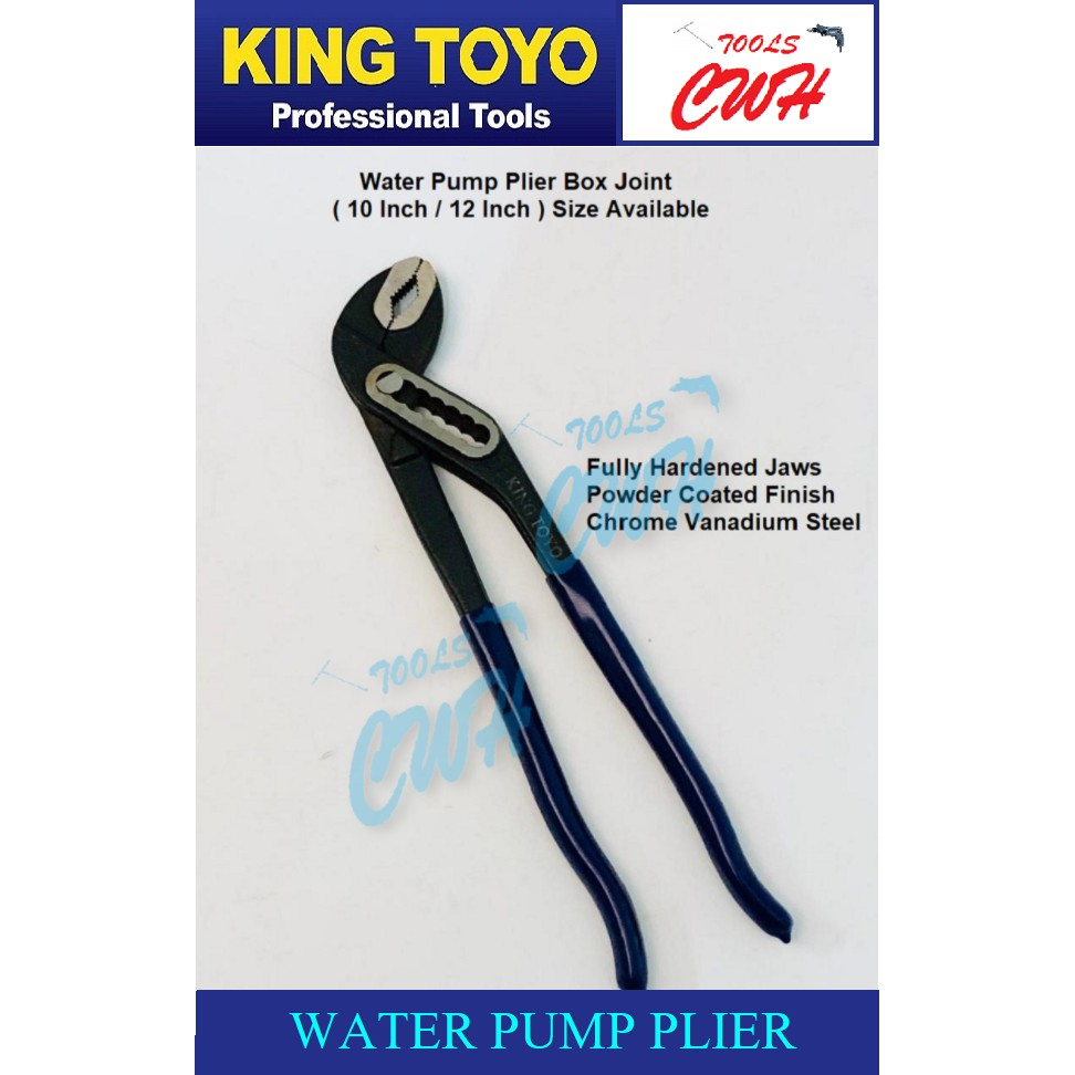 King Toyo  Water Pump Plier       ---------------------------------STANLEY BONDHUS TOPTUL SATAGOOD SATA M10