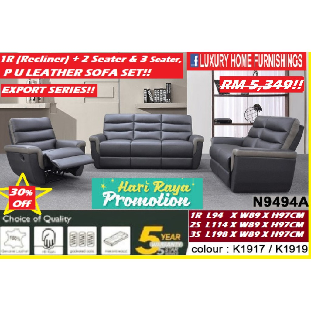 VIENNA, 1R (Recliner) + 2 + 3 Seater Sofa SET, MATERIAL: PU LEATHER, EXPORT SERIES!! RM 5,349!! ENJOY 30% Off!!  PROMO