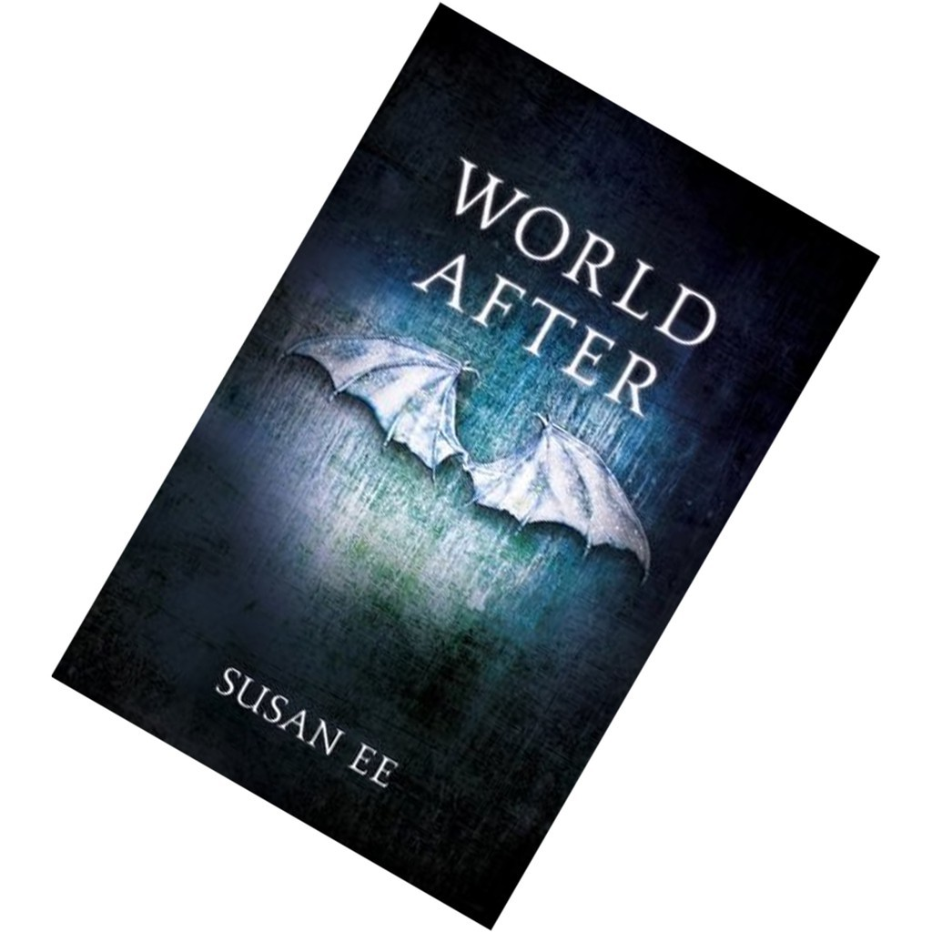 World After Penryn The End Of Days 2 By Susan Ee