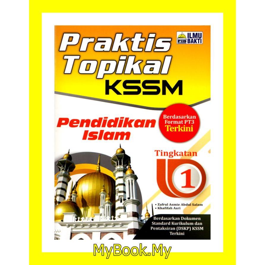 Myb Buku Latihan Praktis Topikal Kssm Tingkatan 1 Pendidikan Islam Ilmu Bakti Shopee Malaysia