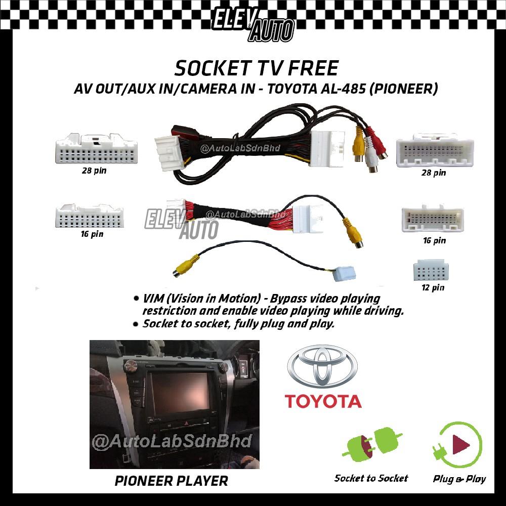 Toyota Pioneer Player Socket TV Free (Bypass VIM) AL-485