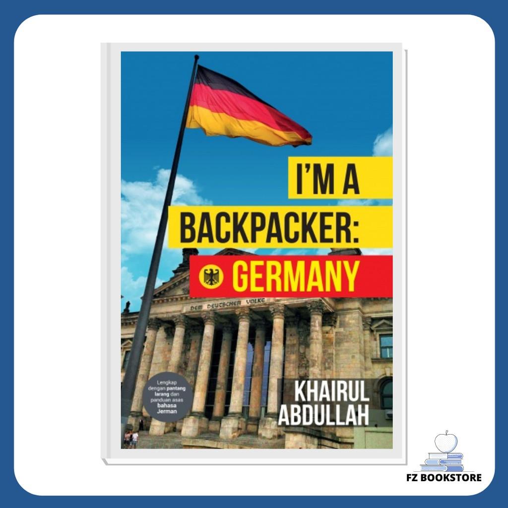 I'm A Backpacker : Germany - Travelog Travel Backpacking Travel Guide Backpacker Backpack