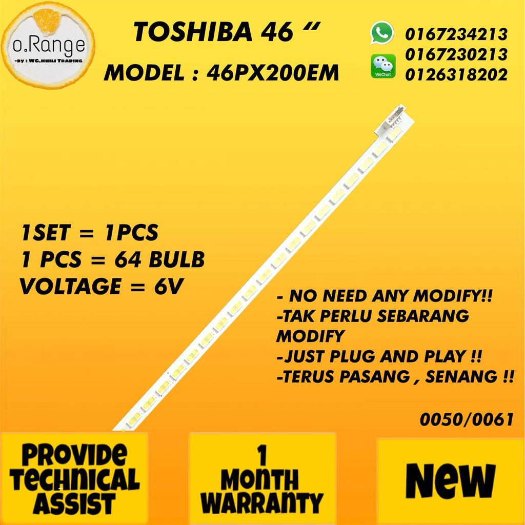 (NEW 1SET) 46PX200EM / 46PS20E Toshiba 46'' LED Backlight / Lampu TV