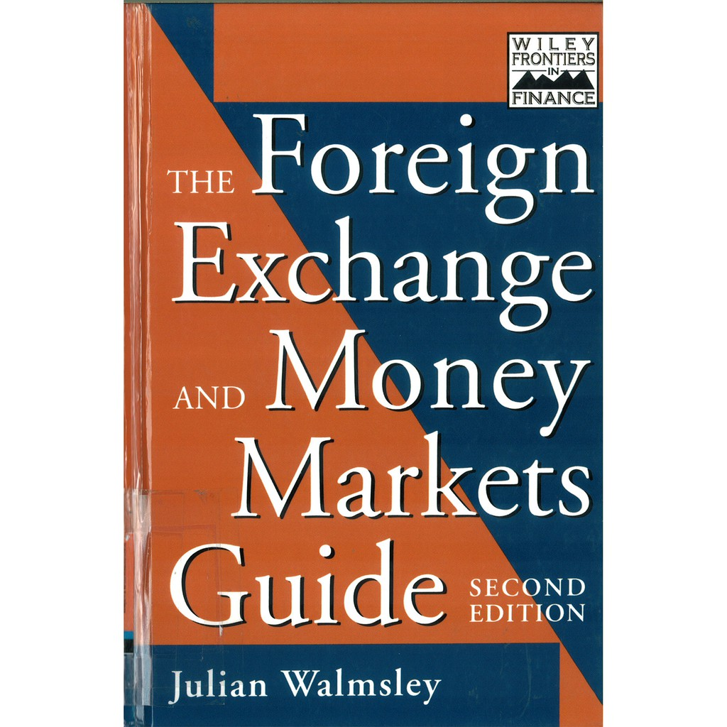 [ebook] The Foreign Exchange and Money Markets Guide