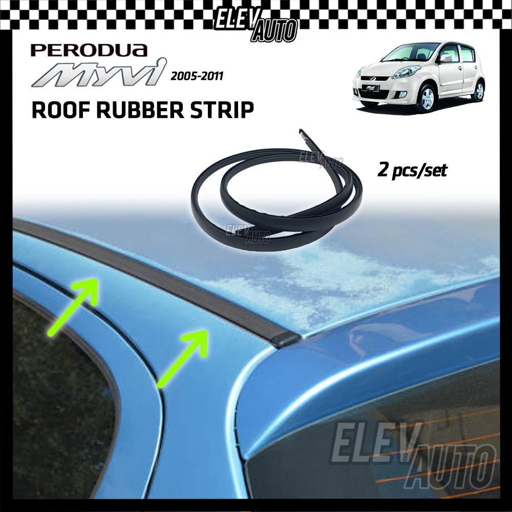 Perodua Myvi 2005 - 2011 Roof Rubber Strip Seal Strip Weatherstrip Moulding Trim Getah Bumbung Perodua Myvi Accessories