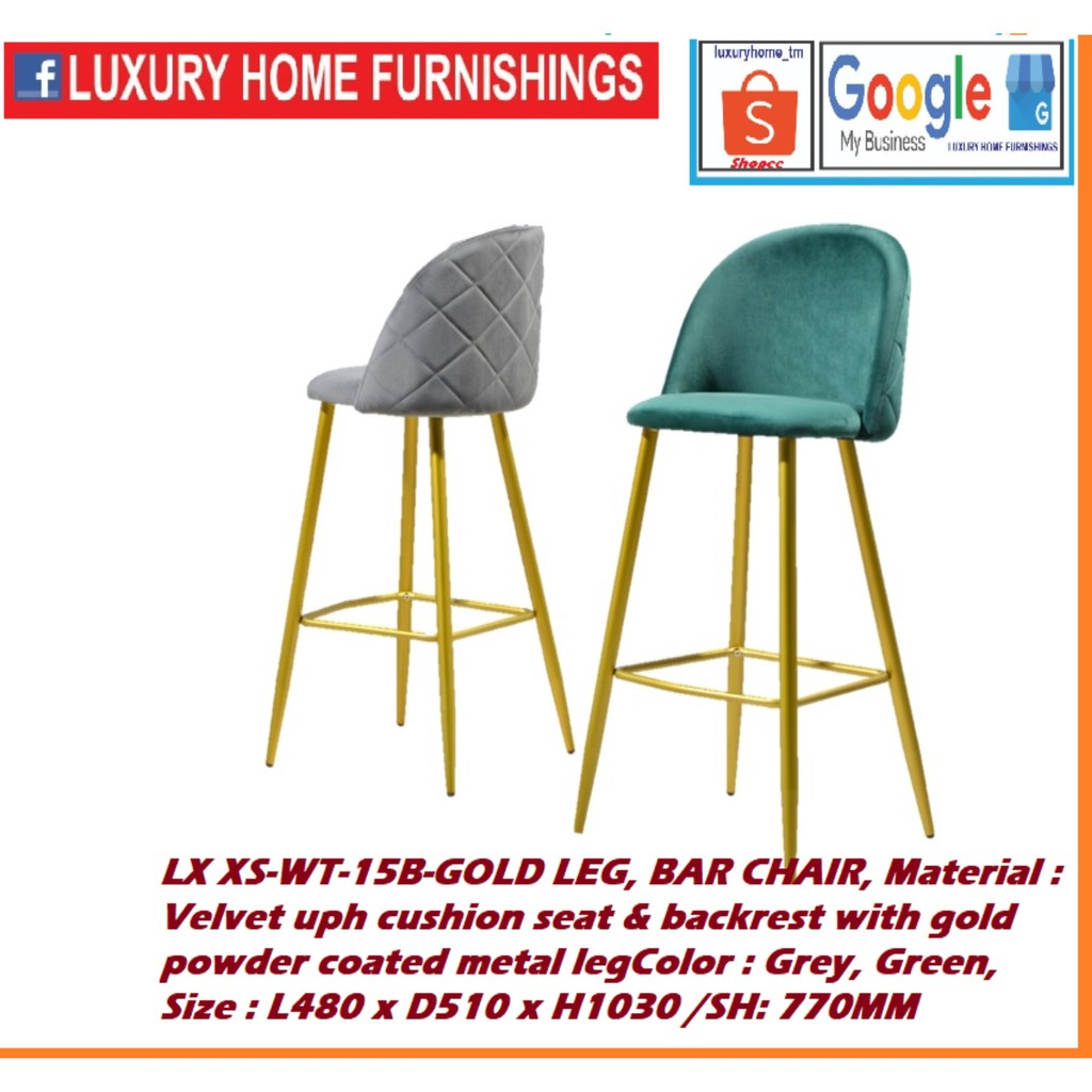 Velvet uph cushion seat & backrest with gold powder coated metal leg BAR CHAIR, Color : Grey, Green , IMPORTED SERIES