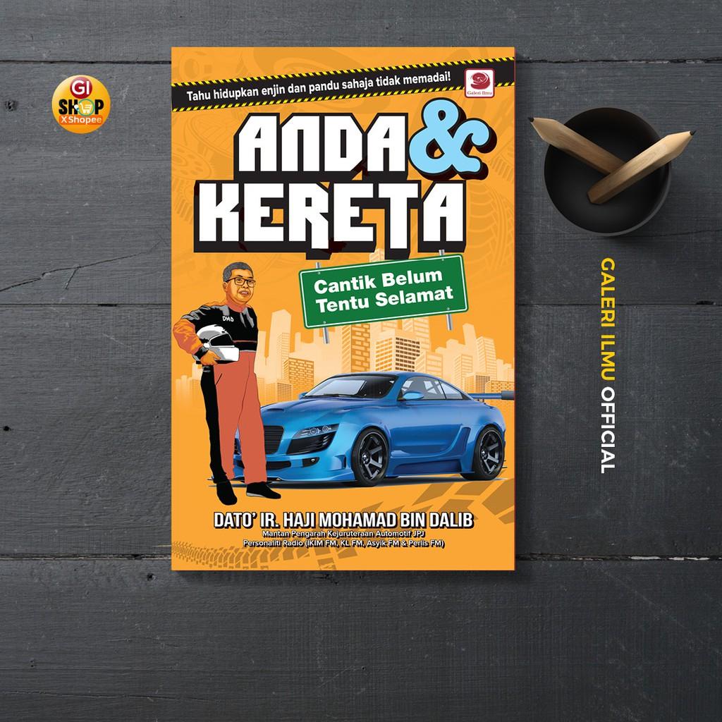 ANDA & KERETA - Dato Ir. Mohamad Dalib