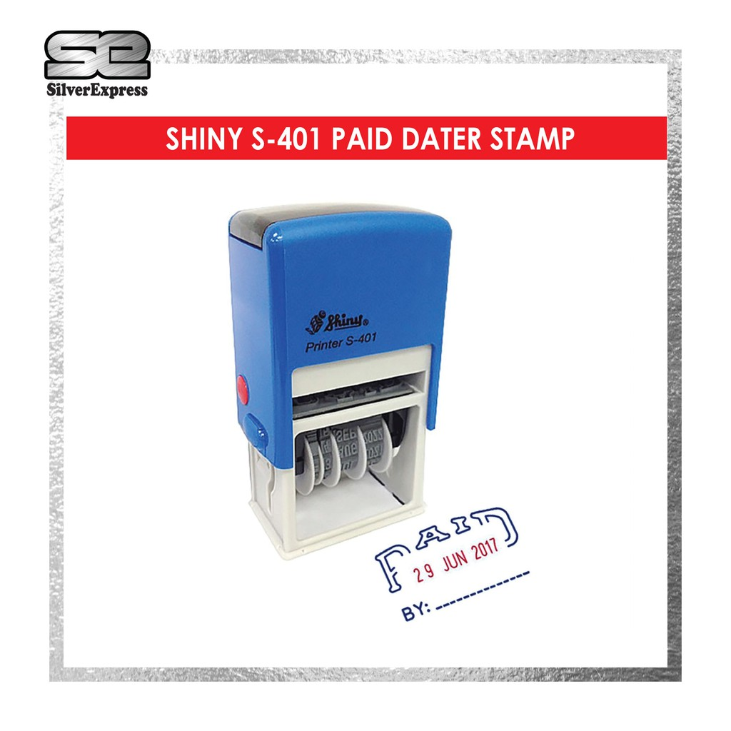 SHINY DATER STAMP / PAID / RECEIVED / FAXED / APPROVED / PAYMENT DUE / POSTED / ENTERED / EMAIL / RUBBER STAMP / SELFINK