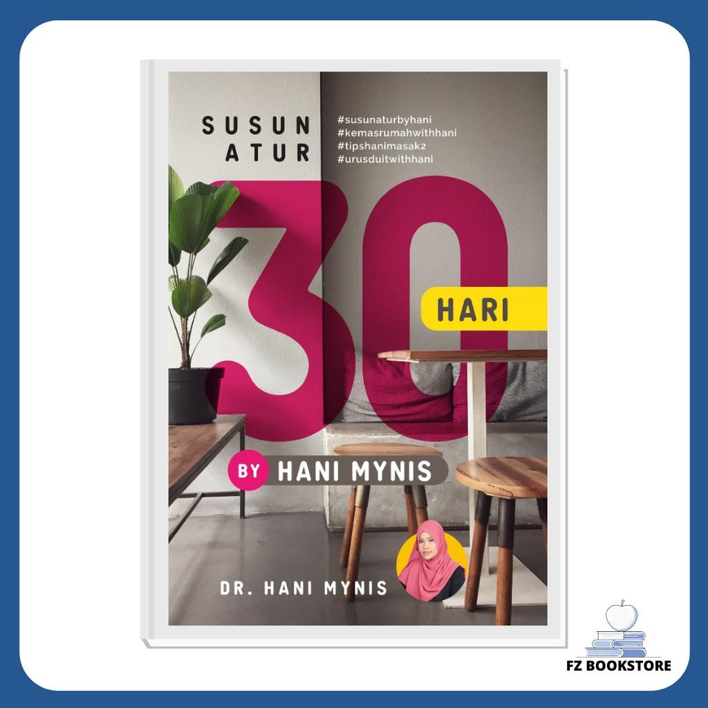 Susun Atur 30 hari by Hani Mynis - Pengurusan Masa Diri Rutin Psikologi Motivasi