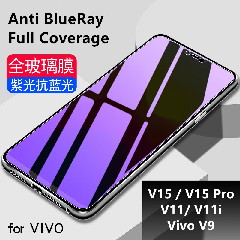 Vivo V15/V15 Pro/V11/ V11i/V9 Anti Blue Ray Full Tempered Glass Screen  Protector