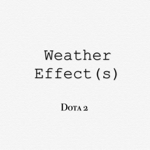 Dota 2 Weather Miscs