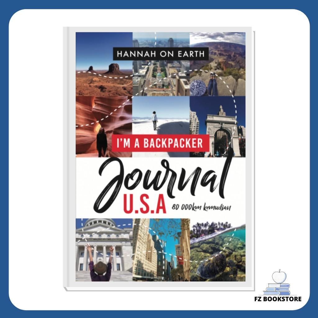 I'm A Backpacker : Journal USA - Travelog Travel Backpacking Travel Guide Backpack Backpacker