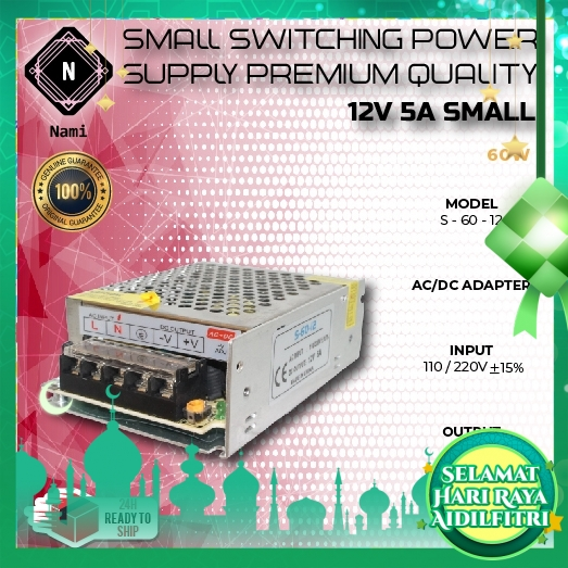 12V 5A Small Switching Power Supply 60W Premium Quality (Double Bubble Wrap Pack