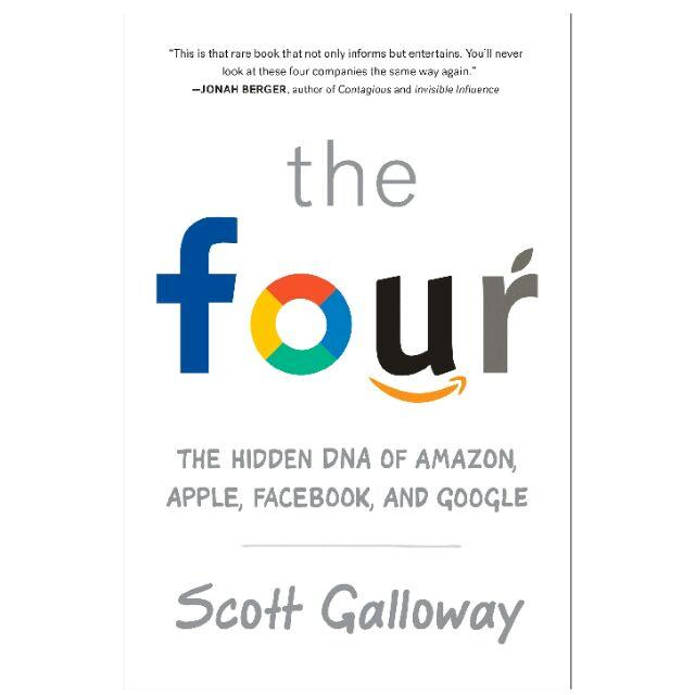 The Four: The Hidden DNA of Amazon, Apple, Facebook, and Google, Ebook