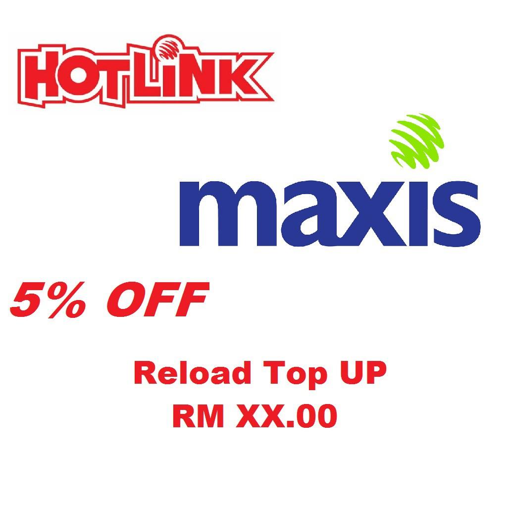 Maxis/ Hotlink Reload Top up