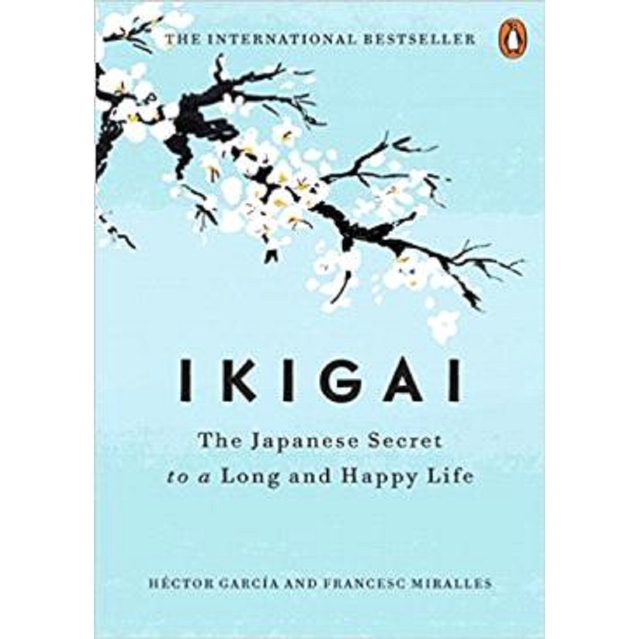 Ikigai: The Japanese Secret to a Long and Happy Life ISBN: 9780143130727  (MPH)