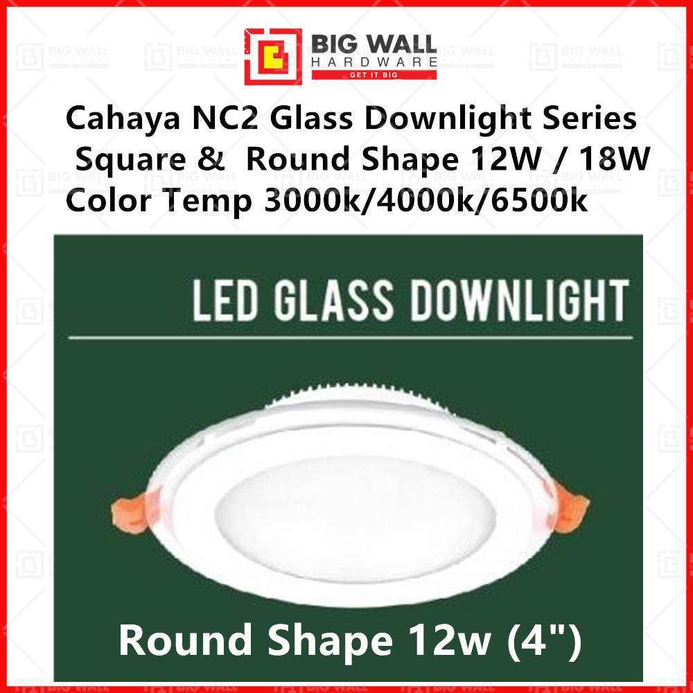 Cahaya NC2 Glass Downlight Series Square / Round 12W / 18W 3000k 4000k 6500k Big Wall Hardware