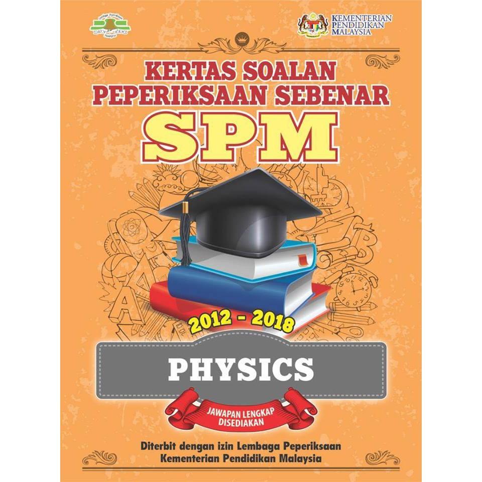 TNY Kertas Soalan Peperiksaan Sebenar SPM Physics BILINGUAL 2012-2018 PAST YEAR