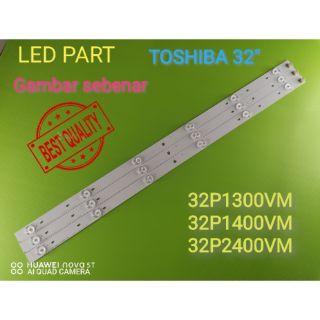 New 1set 32p1400vm 32p2400vm 32p1300vm Toshiba 32 Led Tv Backlight Lampu Tv 32p1400 32p2400 32p1300 Shopee Malaysia