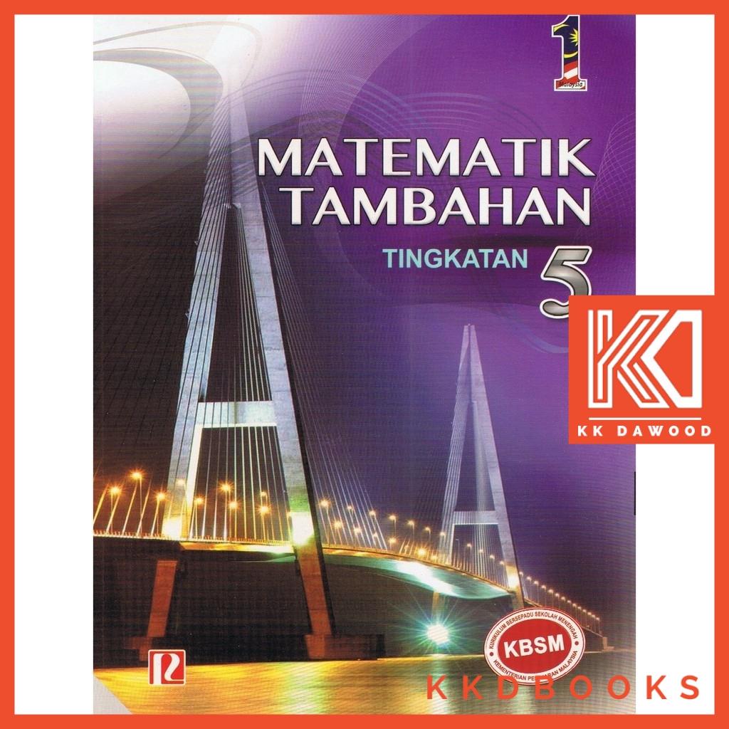 Buku Teks Tingkatan 5 Matematik Tambahan Shopee Malaysia