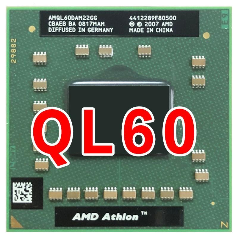 Amd Athlon 64x2 Ql 60 Ql 60 Ql60 Ql60 Ql62 Ql64 Ql65 Ql66 1 9 Ghz Procesador De Cpu De Doble Núcleo Amql60dam22gg Hembra S1 Shopee Malaysia
