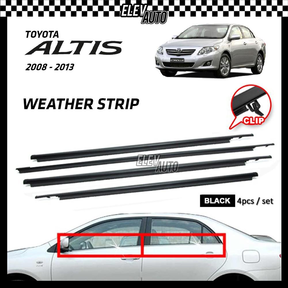 Toyota Altis 2008-2013 Weather Strip Weatherstrip Window Moulding Belt 4pcs
