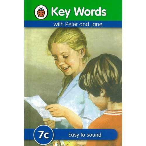 Key Words with Peter and Jane: 7c - Easy to Sound ISBN : 9781409301288