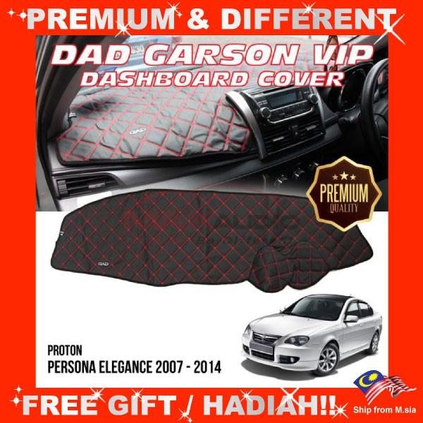 [FREE Gift] PROTON PERSONA 2007 - 2014 PREMIUM DAD GARSON VIP Non Slip Dashboard Cover Mat