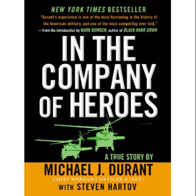 In The Company of Heroes by Michael J  Durant, Steven Hartov | eBook Epub  Pdf