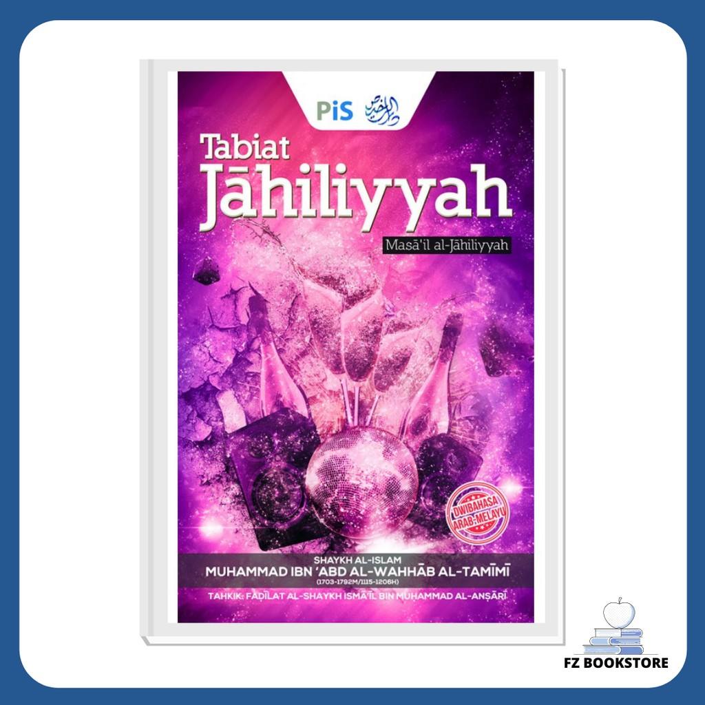 Tabiat Jahiliyyah - Masaa'il al-Jahiliyyah - Agama - Islam