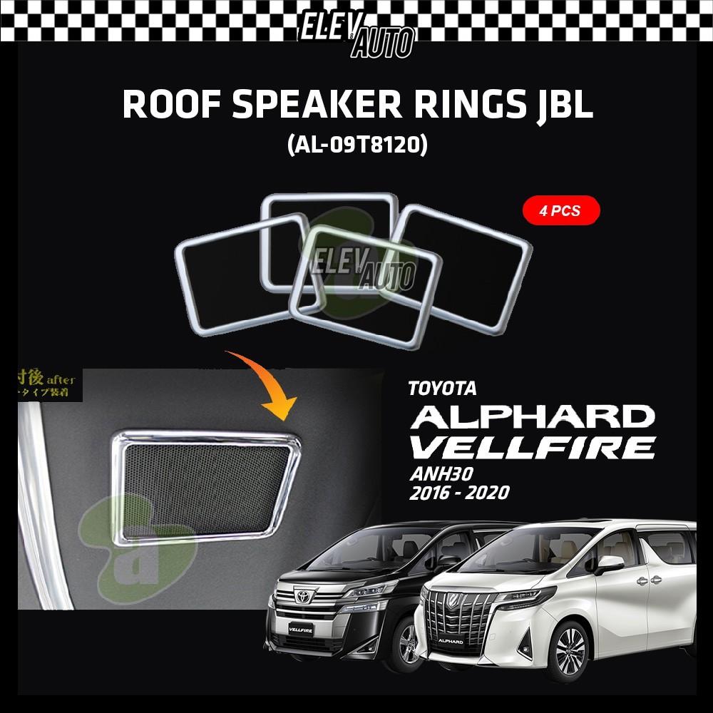 Toyota Alphard / Vellfire ANH30 2016-2021 Roof Speaker Ring JBL 4pcs (AL-09T8120)