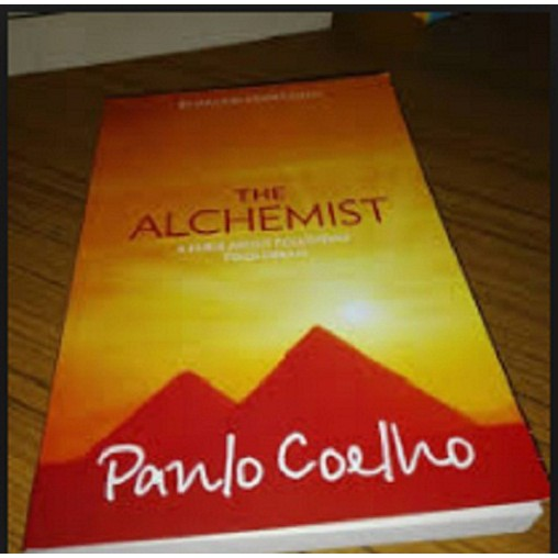 The Alchemist Author By : Coelho, Paulo (ISBN : 9780007155668)