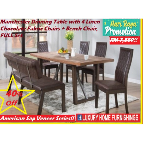 MANCHESTER, 1 + 4 + BENCH Dinning set!! American SAP Veneer Series!!  RM 7,889!! 40% Off!!