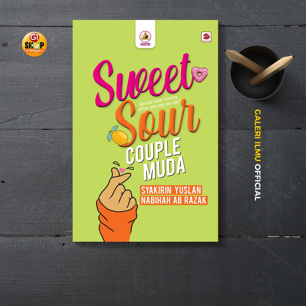 Sweet Sour Couple Muda - Syakirin Yuslan dan Nabihah Ab Razak