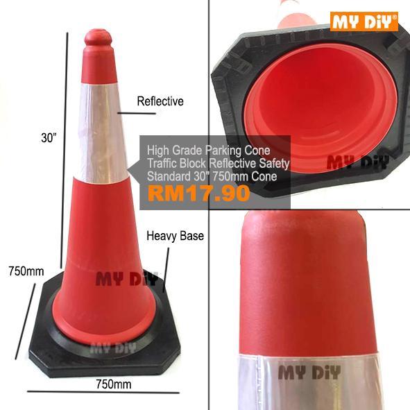 MYDIYSDNBHD - High Grade Parking Cone Traffic Block Reflective Safety  Standard 30