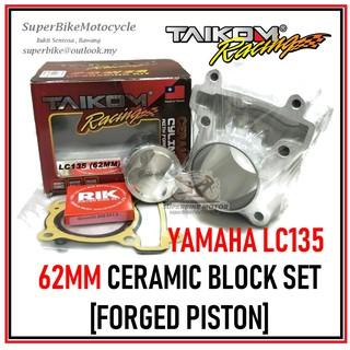 YAMAHA LC135 - TAIKOM 62MM Ceramic Block Set [FORGED PISTON