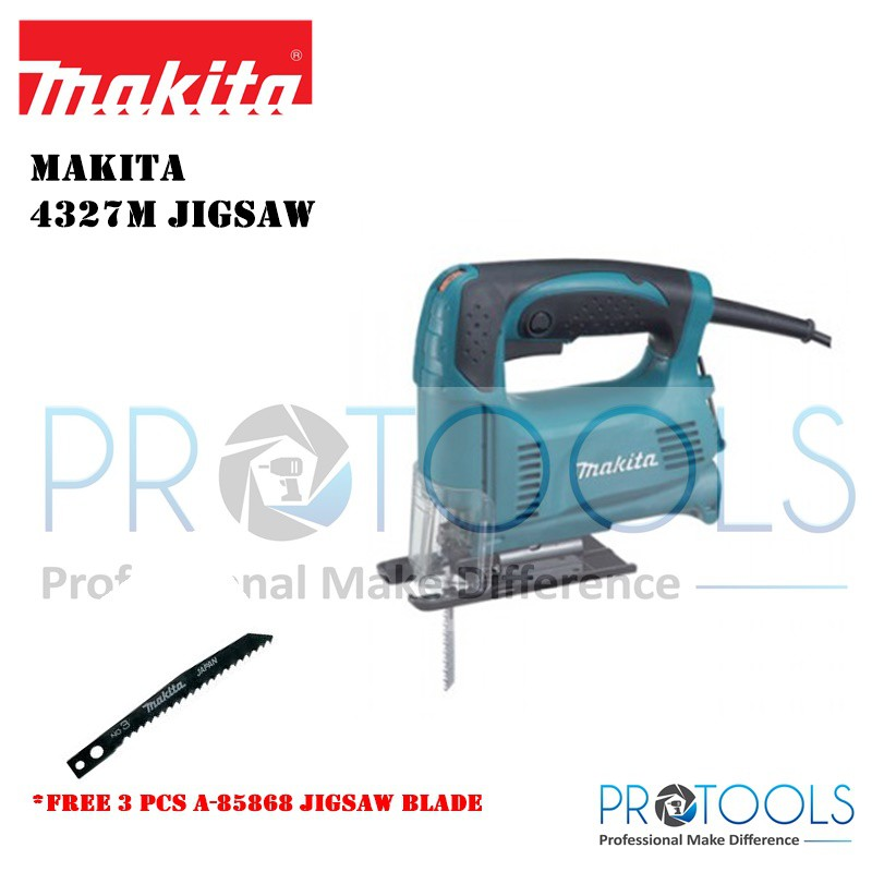 Makita 4327MJig Saw (12 Month Warranty) FOC 3 PCS MAKITA JIGSAW BLADE